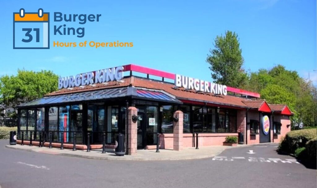 Burger King Operation Hours